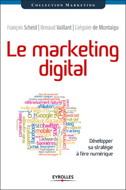 Le Marketing Digital - Renaud Vaillant